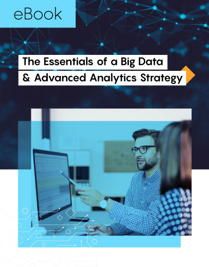 The-Essentials-of-a-Big-Data-&-Advanced-Analytics-Strategy_Preview